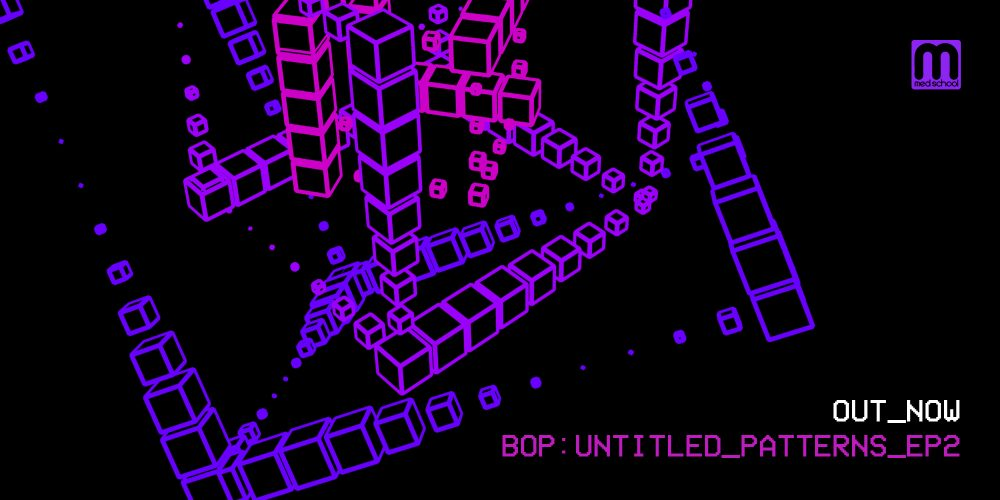 Hospital Records – OUT NOW: Bop – 'Untitled Patterns EP 2'