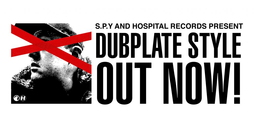 Hospital Records – OUT NOW: S P Y – 'Dubplate Style' LP